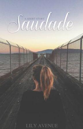 Saudade by LilyAvenueII