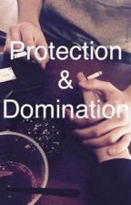 Protection and Domination by KylieShell333