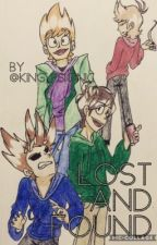 Lost and Found {Eddsworld x Child!Reader} (DISCONTINUED...SORTA) by King_Psionic