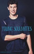 Young Soulmates (Shawn Mendes y tú) by jxxmxxxxx