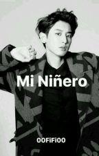 MI NIÑERO (CHANYEOL Y TU) by 00FiFi00