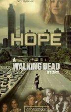 Hope - A 'Walking Dead' Story (CLEXA) by debnamskru