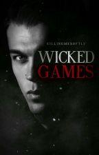 Wicked Games by killingmesoftly__