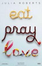 Ешь.Молись.Люби by dinaidrissova