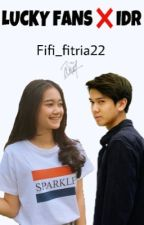 LUCKY FANS ❌ IDR by fifi_fitria22