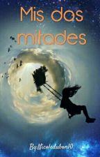Mis Dos Mitades by Nicoledubon10