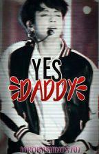YES DADDY [JungKook] [+18] {PAUSADA} by LaRobaShinos7u7