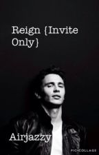 Reign {Invite Only}(over) by AirJazzy