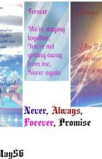 Never, Always, Forever, Promise- Percabeth Stories by BeckyMay56