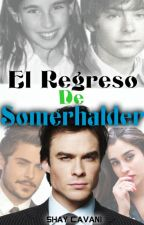 CAMREN-El Regreso De Somerhalder by ShayCavani