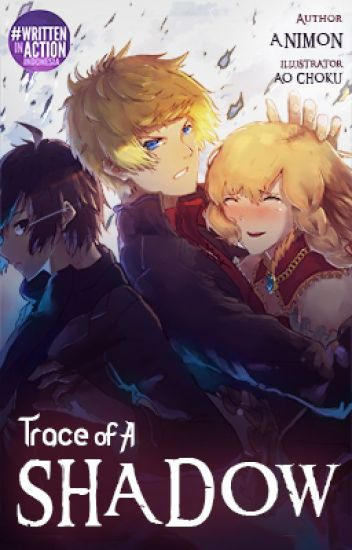 Exolia (Trace of A Shadow #1) - [COMPLETED]