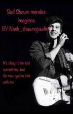 Sad Shawn Mendes imagines by nash_shawnsjawline