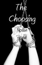 The Choosing by MollieHowlter