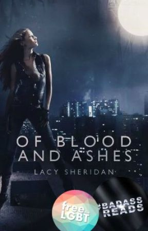 Of Blood and Ashes by Amethyst_Rain