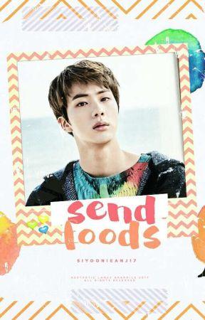 send foods » seokjin ff by SiyoonieAnj17