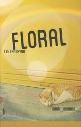 floral • da won by sour_burrito