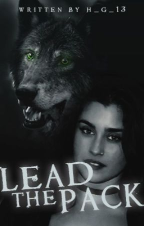 Lead The Pack (Lauren/You) by h_g_13