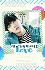 anonymous love ❀ m.yg by SiyoonieAnj17