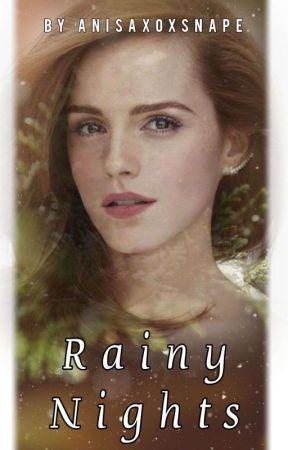Rainy Nights ✅ by Anisaxoxsnape