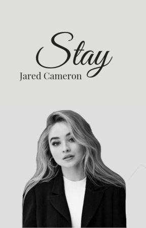 Stay • Jared Cameron by sasha-sashy