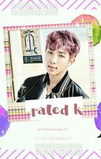 rated k » namjoon ff by SiyoonieAnj17