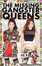 The Missing Gangster Queens by AngelicaOlabss