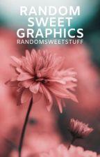 Random Sweet Graphics ✓ by randomsweetstuff