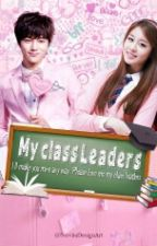 My Class Leader ( Special Myungsoo's Birthday) by YenniezYekoo