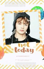 not today ❀ k.th by SiyoonieAnj17