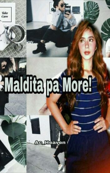 Maldita pa More(Quotes)