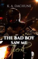 The Bad Boy Saw Me Twerk by KADachune26