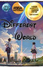 Different World #MLTimes2018 #BBA2018 #KidlatAwards2018 by dark_queen18