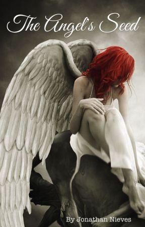 The Angel's Seed. by John_Nieves