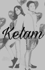 Kelam [END] by nurfajriyaniasyifa