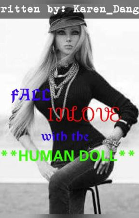 FALL INLOVE WITH THE HUMAN DOLL by Karen_dangs