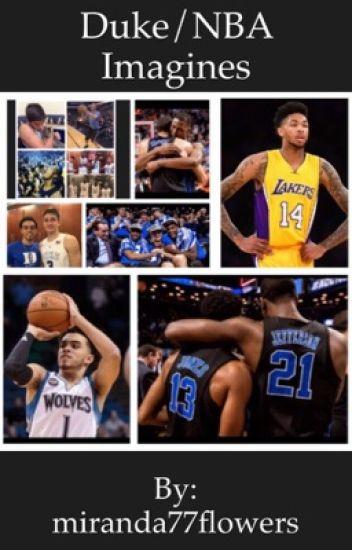 Duke/NBA Imagines (One Shots)