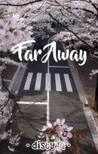 Far Away by distyaa