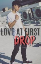 Love At First Drop  by fxrevermia