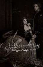 Noble and Lust by TheTypicalDwight