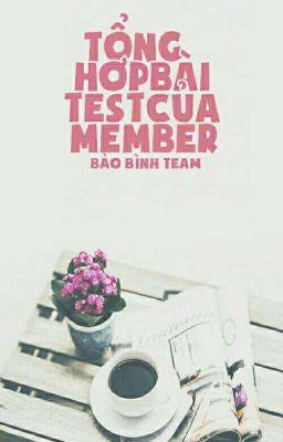 Đọc truyện Tổng hợp tests write của các thành viên trong team.