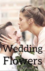 Wedding Flowers by brookeallyson254