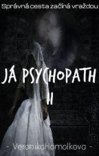 Já Psychopath II. by GoodCrazyGirl