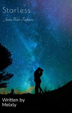 Starless - Sternlos  by MelBelieber