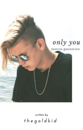 Only You // Marcus Gunnarsen by dontsayshh