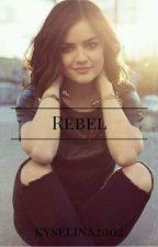 Rebel (Teen Wolf ff) by kyselina2002