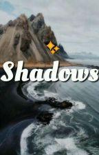 SHADOWS☆ (Styles triplets/zayn) by batmanziam
