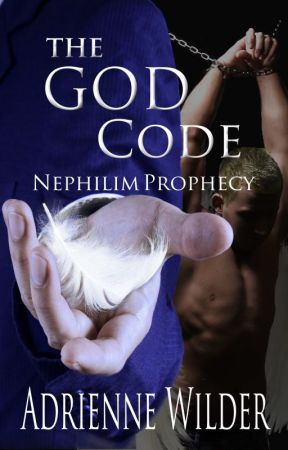 The God Code: Nephilim Prophecy by AdrienneWilder