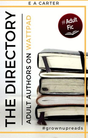 The Directory - Adult Authors on Wattpad by ea_carter