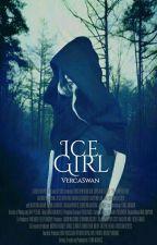 Ice Girl [ DOKONČENO ] by VercaSwan