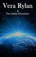 Vera Rylan & the Galaxy Chronicles by mj_thorn